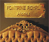 Hotel Fontaine Royal, Hotel