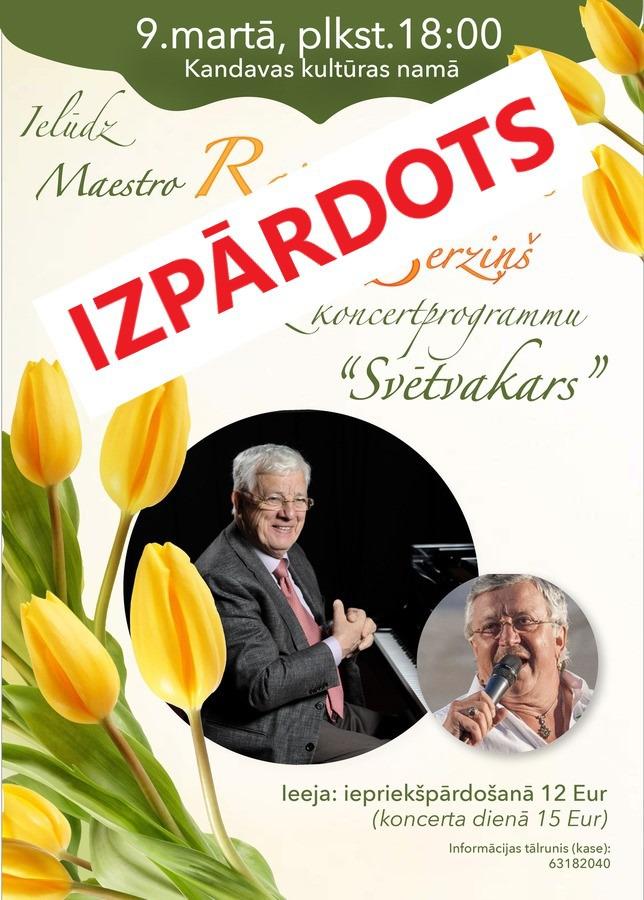 """Ielūdz Maestro Raimonds Pauls un Andris Bērziņš koncertprogrammā """"Svētvakars"""""""
