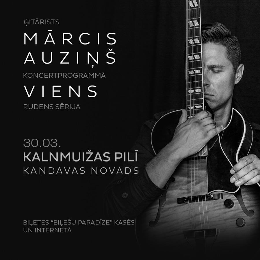 Mārcis Auziņš koncertprogrammā VIENS
