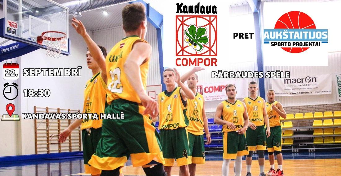 Pārbaudes spēle basketbolā, Kandava/COMPOR pret Aukstaitijos akmenys