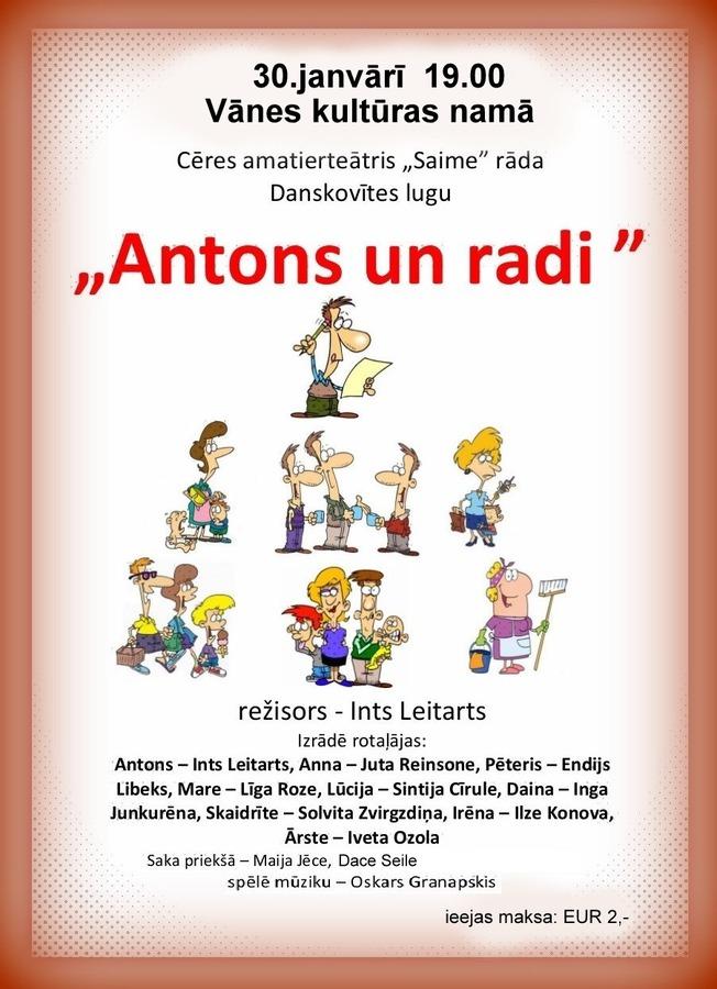 "Cēres amatierteātris ""Saime"" - Danskovītes luga ""Antons un radi"""