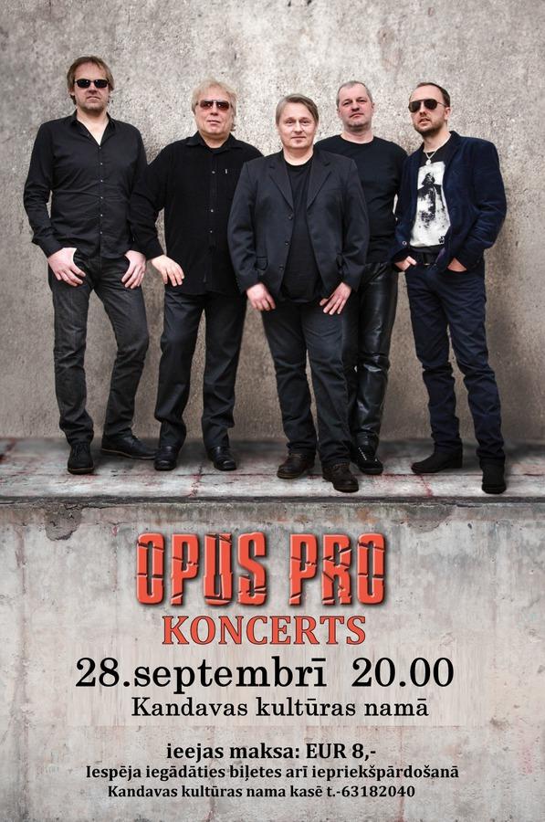 """Grupas """"Opus Pro"""" koncerts"""