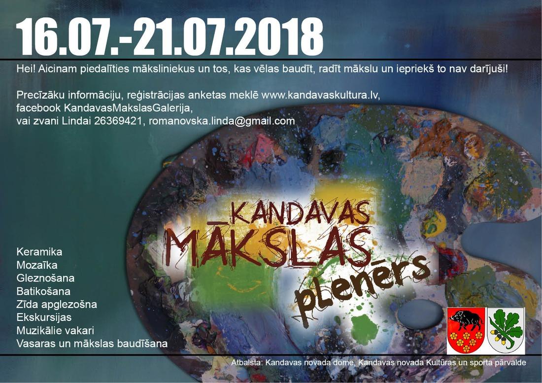 """Kandavas Mākslas plenērs """"Radošais Mākslas mirklis- 2018"""""""